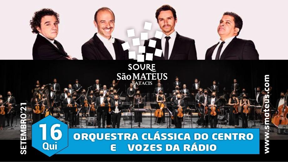 Orquestra Clássica do Centro e Vozes da Rádio